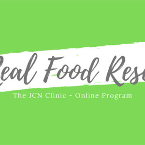 JCN Real Food Reset